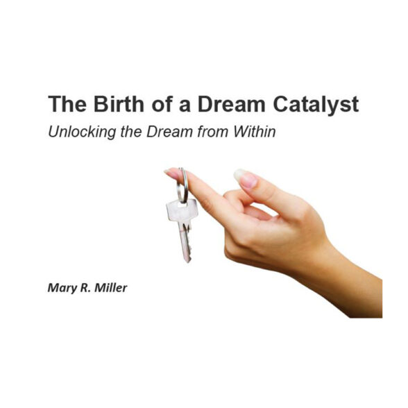 The Birth of a Dream Catalyst
